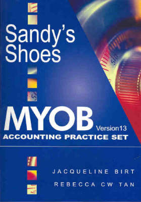 Sandy's Shoes: MYOB Accounting Plus Verison 13