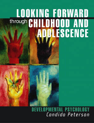 Looking Forward to Childhood and Adolescence: Developmental Psychology