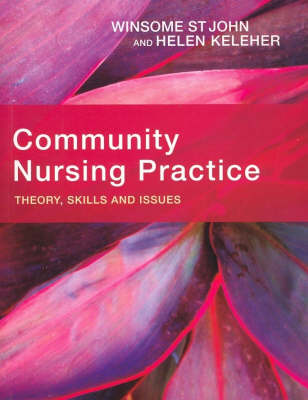 Community Nursing Practice: Theory, Skills and Issues