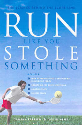 Run Like You Stole Something: The Science behind the Score Line