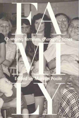 Family: Changing Families, Changing Times