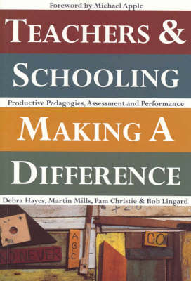 Teachers and Schooling Making a Difference: Productive Pedagogies, Assessment and Performance