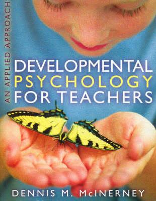 Developmental Psychology for Teachers: An Applied Approach