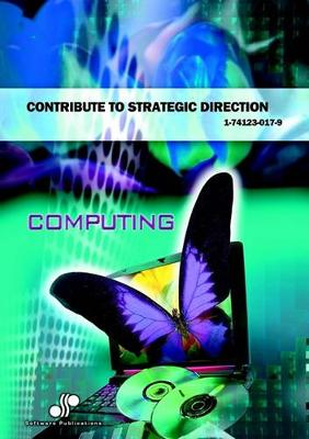 Contribute to Strategic Direction