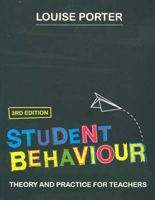 Student Behaviour: Theory and Practice for Teachers