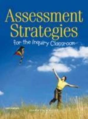 Assessment Strategies for the Inquiry Classroom