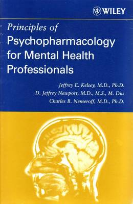 Principles of Psychopharmacology for Mental Health Professionals + Essentials of Wraml2 and Tomal-2 Assessment