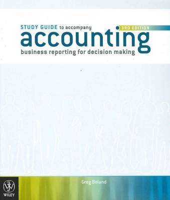 Accounting Business Reporting for Decision Making 3E Study Guide