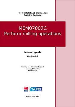 Perform Milling Operations MEM07007C