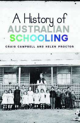 A History of Australian Schooling