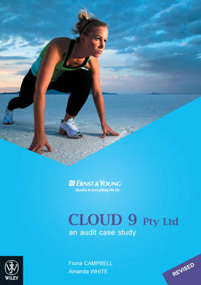 Cloud 9 Pty Ltd an Audit Case Study Revised Edition