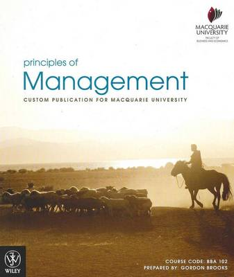 Principles of Management: Custom Publication for Macquarie University