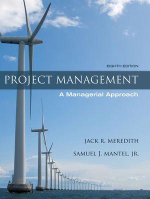 Project Management: A Managerial Approach 7E + Kerzner/ Project Management Cast Studies 3E