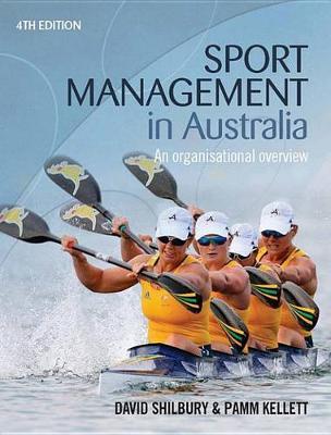 Sport Management in Australia: An Organisational Overview