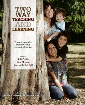 Two Way Teaching and Learning: Toward Culturally Reflective and Relevant Education