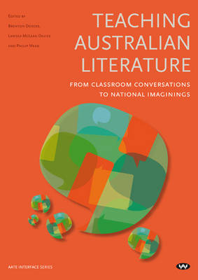 Teaching Australian Literature: From Classroom Conversations to National Imaginings