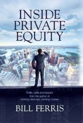 Inside Private Equity