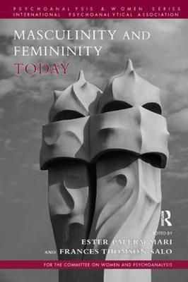 Masculinity and Femininity Today
