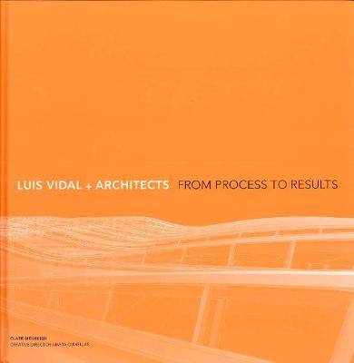 The Luis Vidal + Architects: From Process to Results