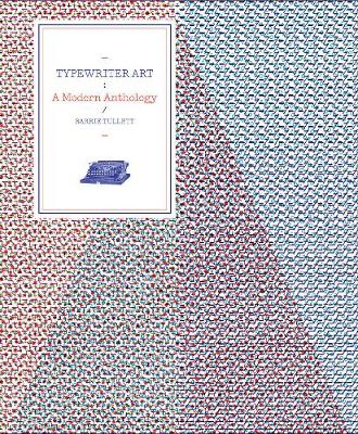 Typewriter Art: A Modern Anthology