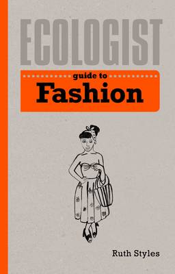Ecologist Guide to Fashion