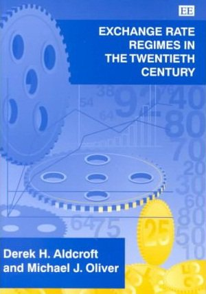 Exchange Rate Regimes in the Twentieth Century