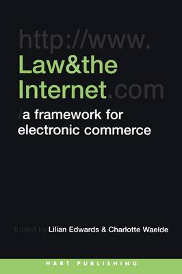 Law and the Internet: A Framework for Electronic Commerce
