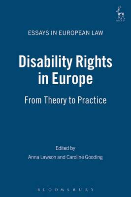 Disability Rights in Europe: from Theory to Practice