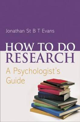 How to Do Research: A Psychologist's Guide