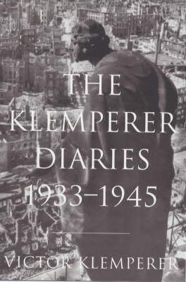 The Klemperer Diaries: v.1 & 2.