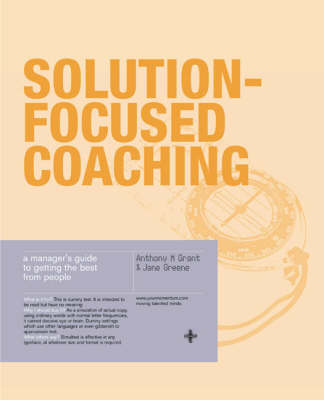 Solution-Focused Coaching: Managing People in A Complex World