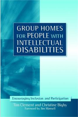Group Homes for People with Intellectual Disabilities: Encouraging Inclusion and Participation