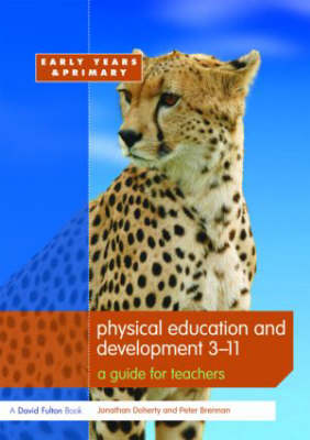 Physical Education and Development 3-11: A Guide for Teachers