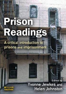 Prison Readings: A Critical Introduction to Prisons and Imprisonment