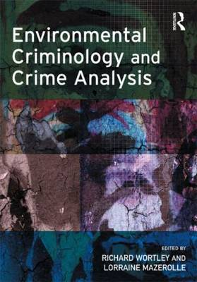 Environmental Criminology and Crime Analysis