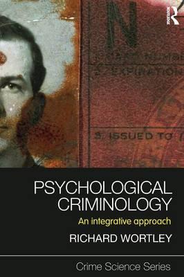 Psychological Criminology: An Integrative Approach
