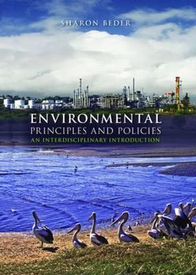Environmental Principles and Policies: An Interdisciplinary Introduction