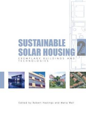 Sustainable Solar Housing: Volume 2: Exemplary Buildings and Technologies