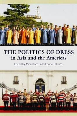 Politics of Dress in Asia and the Americas