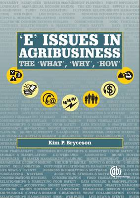 """E"" Issues for Agribusiness: The 'what', 'why' and 'how'"