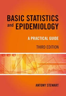 Basic Statistics and Epidemiology: A Practical Guide