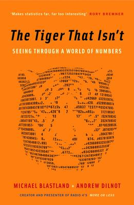 The Tiger That Isn't: Seeing Through a World of Numbers
