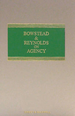 Bowstead & Reynolds on Agency: Mainwork and Supplement