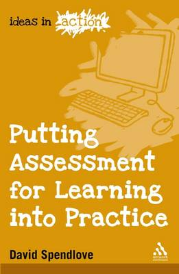 Putting Assessment for Learning into Practice