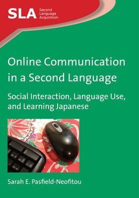 Online Communication in a Second Language: Social Interaction, Language Use, and Learning Japanese