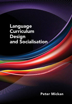 Language Curriculum Design and Socialisation