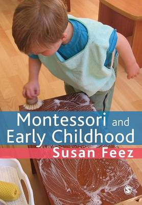 Montessori and Early Childhood: A Guide for Students