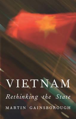 Vietnam: Rethinking the State
