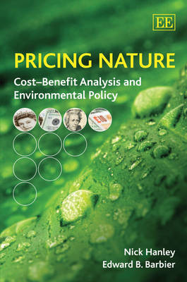 Pricing Nature: Cost-Benefit Analysis and Environmental Policy