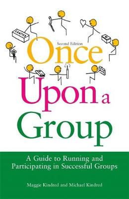 Once Upon a Group: A Guide to Running and Participating in Successful Groups